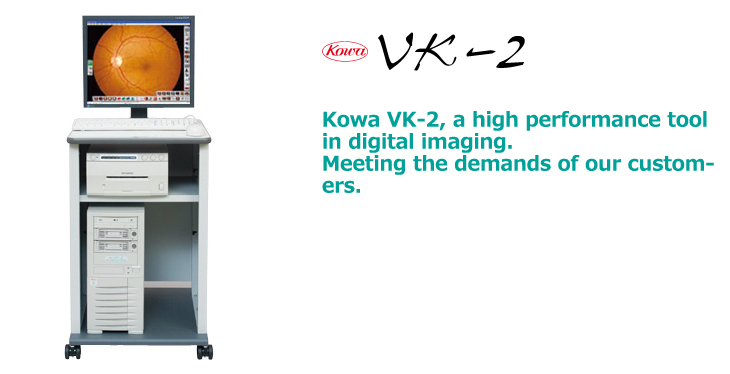 VK-2 | KOWA Technology for Life Science