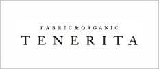 TENERITA SINCE 2003 THINK ORGANIC FABRIC MARKET